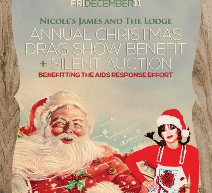 Nicole James and The Lodge's Annual Christmas Drag Show Benefit