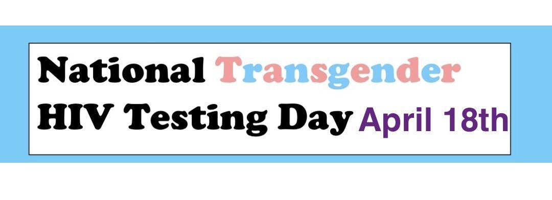 National Transgender HIV Testing Day